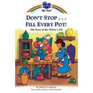 Don't Stop...Fill Every Pot! (BOK)