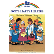 God's Happy Helpers: The Story of Tabitha and Friends (BOK)