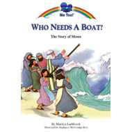 Who Needs a Boat?: The Story of Moses (BOK)