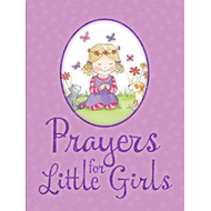 Prayers for Little Girls (BOK)