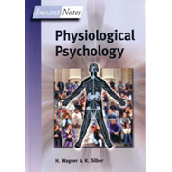 BIOS Instant Notes in Physiological Psychology (BOK)