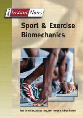 BIOS Instant Notes in Sport and Exercise Biomechanics (BOK)