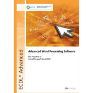 ECDL Advanced Syllabus 2.0 Module AM3 Word Processing Using Word 2010 (BOK)