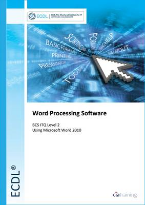 ECDL Syllabus 5.0 Module 3 Word Processing Using Word 2010 (BOK)