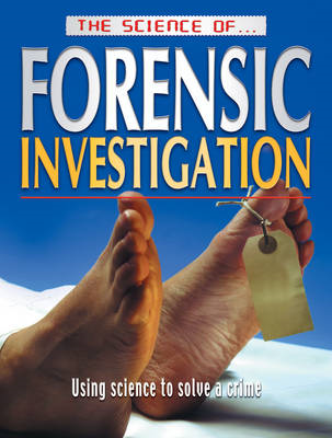 The Science of Forensic Investigation (BOK)