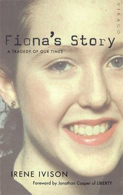 Fiona's Story: A Tragedy of Our Times (BOK)