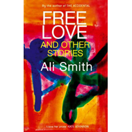 Free Love and Other Stories (BOK)
