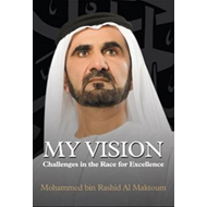 My Vision: Challenges in the Race for Excellence (BOK)