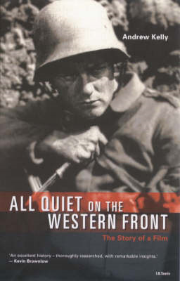 """All Quiet on the Western Front"": The Story of a Film (BOK)"