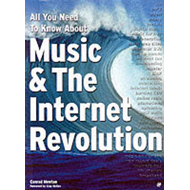 All You Need to Know About Music and the Internet Revolution (BOK)