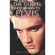 The Gospel According to Elvis (BOK)