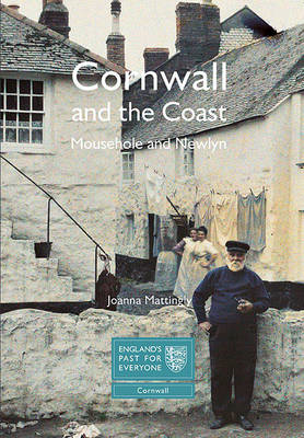 Cornwall and the Coast: Mousehole and Newlyn (BOK)