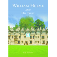 William Hulme and His Trust (BOK)