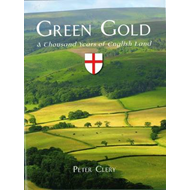 Green Gold: A Thousand Years of English Land (BOK)