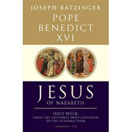 Jesus of Nazareth: Pt. 2: Holy Week: from the Entrance into Jerusalem to the Resurrection (BOK)
