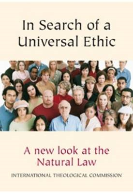 In Search of a Universal Ethic: A New Look at the Natural Law (BOK)