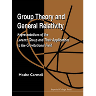 Group Theory and General Relativity: Representations of the Lorentz Group and Their Applications to (BOK)