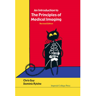 An Introduction to the Principles of Medical Imaging (BOK)
