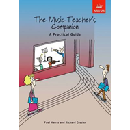The Music Teacher's Companion: A Practical Guide: International Edition (BOK)