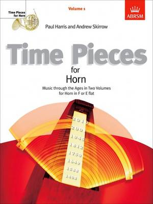 Time Pieces for Horn: Music Through the Ages in 2 Volumes: v. 1 (BOK)