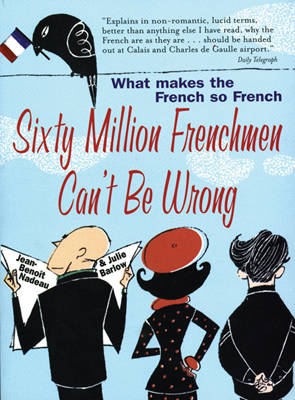 Sixty Million Frenchmen Can't be Wrong (BOK)