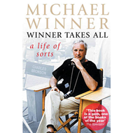 Winner Takes All: A Life of Sorts (BOK)