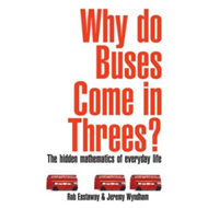 Why Do Buses Come in Threes? (BOK)