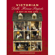 Victorian Dolls' House Projects (BOK)