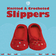 Knitted and Crocheted Slippers (BOK)