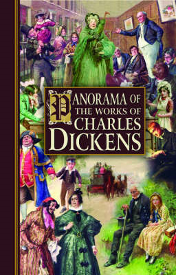 Panorama of The Works of Charles Dickens (BOK)