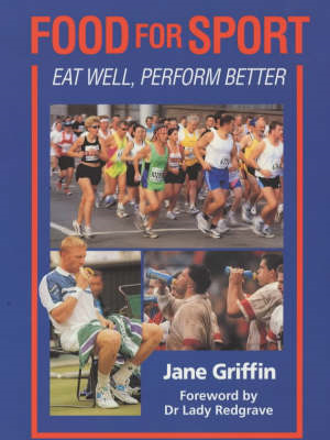 Food for Sport: Eat Well, Perform Better (BOK)