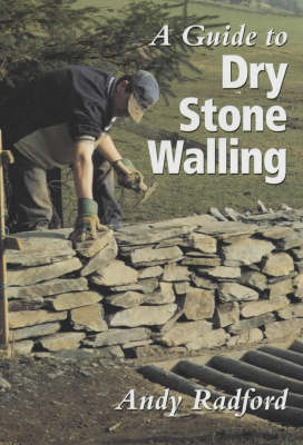 Guide to Dry Stone Walling (BOK)