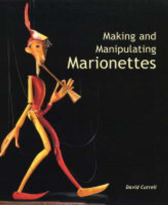 Making and Manipulating Marionettes (BOK)