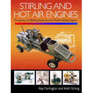 Stirling and Hot Air Engines: An Insight into Building and Designing Experimental Model Stirling Eng (BOK)
