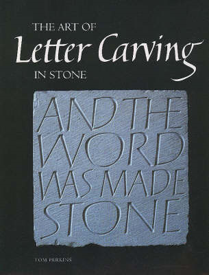 Art of Letter Carving in Stone (BOK)