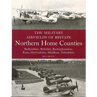 The Military Airfields of Britain: Northern Home Counties (Bedfordshire, Berkshire, Buckinghamshire, (BOK)