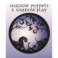 Shadow Puppets and Shadow Play (BOK)