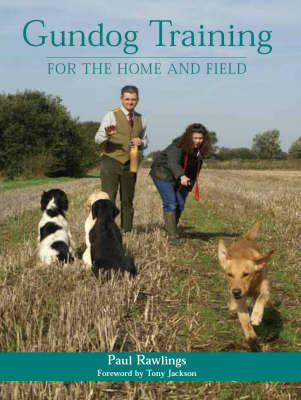 Gundog Training for the Home and Field (BOK)