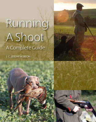 Running a Shoot: A Complete Guide (BOK)