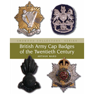 British Army Cap Badges of the Twentieth Century (BOK)