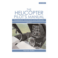 Helicopter Pilot's Manual: v. 2: Powerplants, Instruments and Hydraulics (BOK)