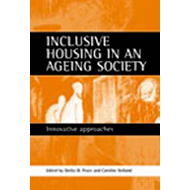 Inclusive Housing in an Ageing Society: Innovative Approaches (BOK)