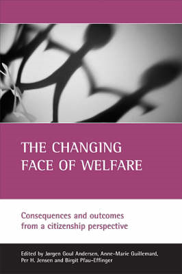 The Changing Face of Welfare: Consequences and Outcomes from a Citizenship Perspective (BOK)