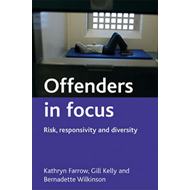 Offenders in Focus: Risk, Responsivity and Diversity (BOK)