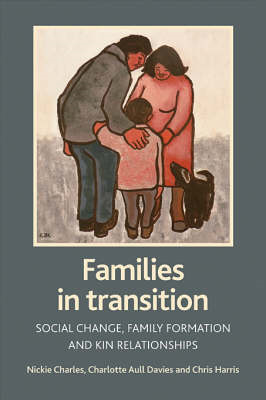 Families in Transition: Social Change, Family Formation and Kin Relationships (BOK)