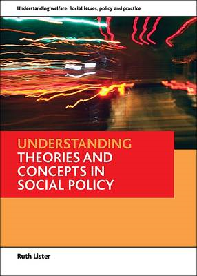 Understanding theories and concepts in social policy (BOK)