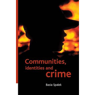 Communities, Identities and Crime (BOK)