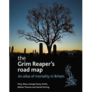 The Grim Reaper's Road Map: An Atlas of Mortality in Britain (BOK)