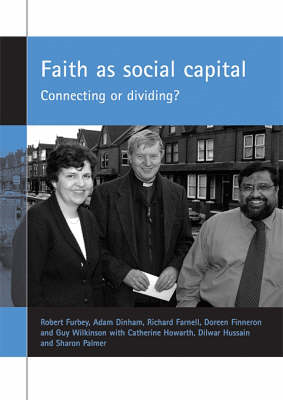 Faith as Social Capital: Connecting or Dividing? (BOK)