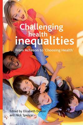 Challenging Health Inequalities: From Acheson to Choosing Health (BOK)